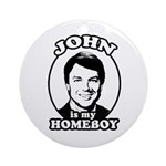 John is my Homeboy Ornament (Round)