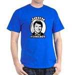 John is my Homeboy Dark T-Shirt