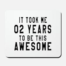02 Years Birthday Designs Mousepad