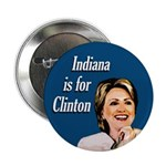 Indiana is for Clinton Button