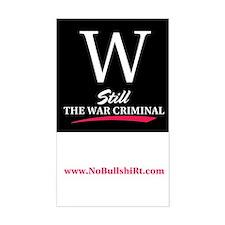W Still the War Criminal Bumper Decal