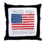 Vote for John Edwards Throw Pillow