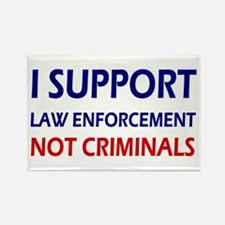 I support law enforceme Rectangle Magnet (10 pack)