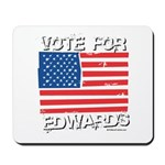 Vote for Edwards Mousepad