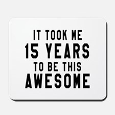 15 Years Birthday Designs Mousepad
