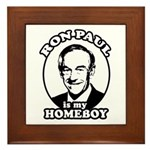 Ron Paul is my homeboy Framed Tile