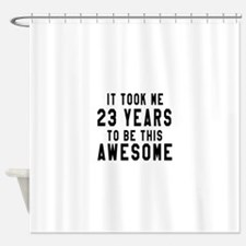 23 Years Birthday Designs Shower Curtain