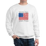 Vote for Ron Paul Sweatshirt