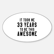 33 Years Birthday Designs Decal