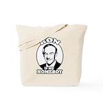 Ron Paul is my homeboy Tote Bag