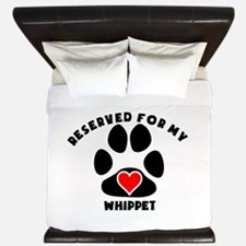 Reserved For My Whippet King Duvet