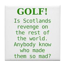 Scotland's Revenge Tile Coaster
