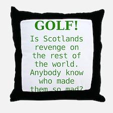 Scotland's Revenge Throw Pillow