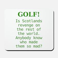 Scotland's Revenge Mousepad