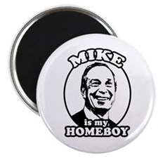 """Mike Bloomberg is my homeboy 2.25"""" Magnet (10 pack"""