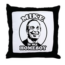 Mike Bloomberg is my homeboy Throw Pillow