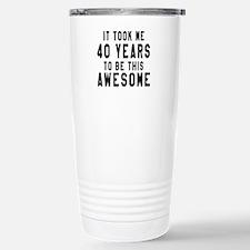 40 Years Birthday Desig Travel Mug