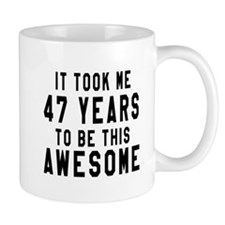 47 Years Birthday Designs Mug
