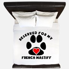 Reserved For My French Mastiff King Duvet
