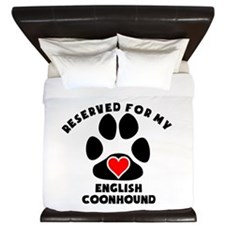 Reserved For My English Coonhound King Duvet