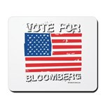 Vote for Bloomberg Mousepad