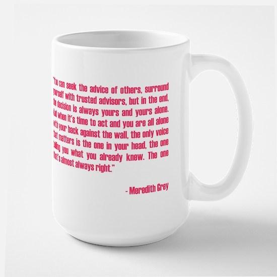MEREDITH QUOTE Large Mug