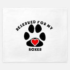 Reserved For My Boxer King Duvet