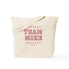 Team Mike Tote Bag