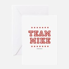 Team Mike Greeting Card