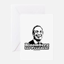 Bloomberg for President Greeting Card