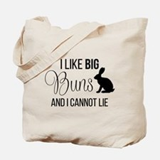 I Like Big Buns And I Cannot Lie Tote Bag