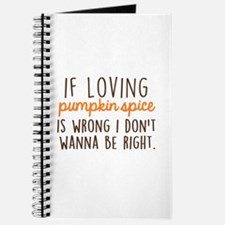 If Loving Pumpkin Spice is Wrong, I Don't Journal