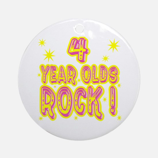 4 Year Olds Rock ! Ornament (Round)