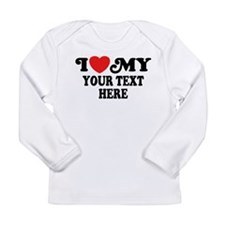 I Love My Personalized Long Sleeve Infant T-Shirt