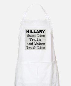 Hillary Makes Lies Truth and Makes Truth Lies Apro
