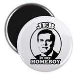 Jeb is my homeboy Magnet