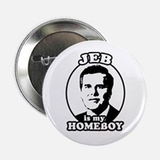 "Jeb is my homeboy 2.25"" Button (10 pack)"