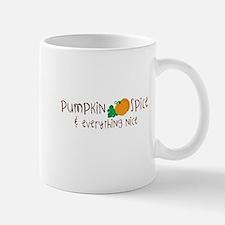 Pumpkin Spice and Everything Nice Mugs