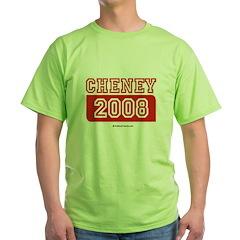 Cheney 2008 Green T-Shirt