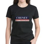 Cheney for President Women's Dark T-Shirt