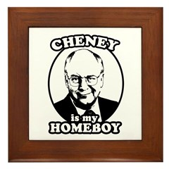 Cheney is my homeboy Framed Tile