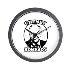 Cheney is my homeboy Wall Clock