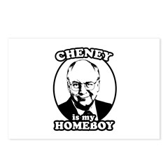 Cheney is my homeboy Postcards (Package of 8)