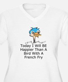 TODAY I WILL BE H T-Shirt
