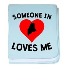 Someone In Maine Loves Me baby blanket