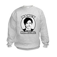 Nancy is my homegirl Sweatshirt