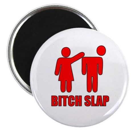 "Bitch Slap 2.25"" Magnet (10 pack)"