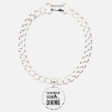 I'd Rather Be SCUBA Divi Charm Bracelet, One Charm