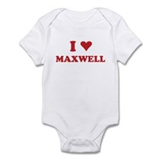 I LOVE MAXWELL Infant Bodysuit