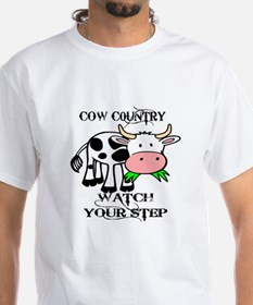 COW COUNTRY WATCH YOUR STEP T-Shirt